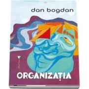 Organizatia de Dan Bogdan