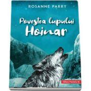 Povestea lupului Hoinar (O poveste miscatoare inspirata dintr-un un caz real!)