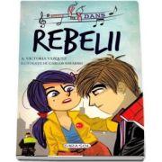Rebelii cu ilustratii de Carlos Navarro