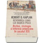 Revenirea lumii lui Marco Polo - Traducere de Irina Manea