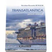 Transatlantica de Nicolae Florentin Petrisor