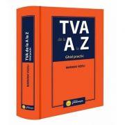 TVA de la A la Z. Ghid practic (Mariana Vizoli)