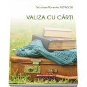 Valiza cu carti de Nicolae Florentin Petrisor