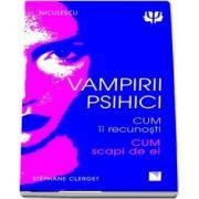 Vampirii psihici - Cum ii recunosti. Cum scapi de ei