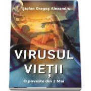 Virusul Vietii - O poveste din 2 Mai