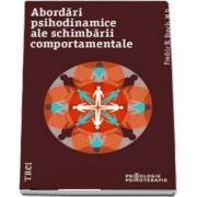 Abordari psihodinamice ale schimbarii comportamentale (N. Fredric Busch)