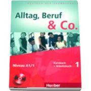 Alltag, Beruf and Co. Kurs und Arbeitsbuch 1 mit CD zum Arbeitsbuch de Norbert Becker