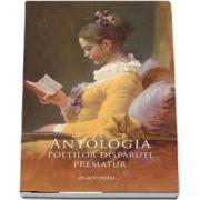 Antologia poetilor disparuti prematur de Nicolae Eftenie