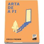 Arta de a fi de Erich Fromm