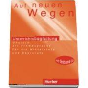 Auf neuen Wegen. Lehrerhandbuch and CD