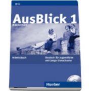 Ausblick. Arbeitsbuch 1 mit eingelegter Audio CD
