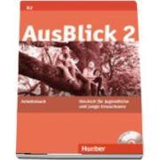 Ausblick. Arbeitsbuch 2 mit eingelegter Audio CD