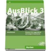 Ausblick. Arbeitsbuch 3 mit eingelegter Audio CD