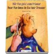 Bar Flo geht zum Friseur. Bear Flo goes to the Hairdresser