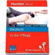 Berufssprachfuhrer. Deutsch in der Pflege. Griechisch, Spanisch, Polnisch, Rumanisch. Buch mit MP3 Download
