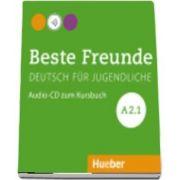 Beste Freunde. Audio CD zum Kursbuch A2. 1