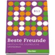 Beste Freunde. Lehrerhandbuch B1.1
