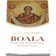 Boala, incercare dumnezeiasca de Dmitri Avdeev