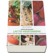 Carte de bucate. Lacto-vegetariene de Mariana Rabinca