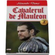 Cavalerul de Mauleon - Volumul II - Alexandre Dumas