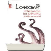 H. P. Lovecraft, Chemarea lui Cthulhu si alte povestiri - Colectia top 10+