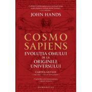 Cosmosapiens. Evolutia omului de la originile universului