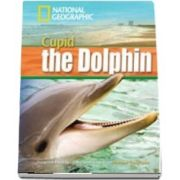 Cupid the Dolphin. Footprint Reading Library 1600. Book with Multi ROM
