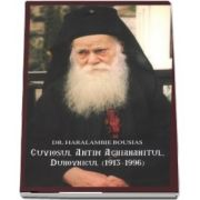 Cuviosul Antim Aghiananitul, duhovnicul 1913-1996 de Haralambie Bousias