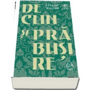 Declin si prabusire de Evelyn Waugh