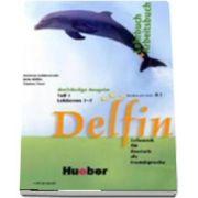 Delfin. Ausgabe in drei Banden. Lehr und Arbeitsbuch 1 mit CD