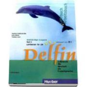 Delfin. Ausgabe in Drei Banden. Lehr Und Arbeitsbuch 3 mit CD