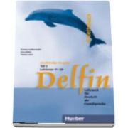 Delfin. Zweibandige Ausgabe. Arbeitsbuch Teil 2