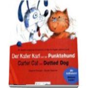 Der Kater Karl Und Der Punktehund. Carter Cat and Dotted Dog