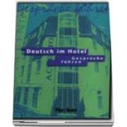Deutsch im Hotel Neu. Gesprache fuhren