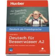 Deutsch uben. Deutsch fur Besserwisser A2 - Typische Fehler verstehen und ve