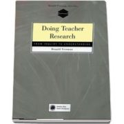 Doing Teacher Research. From Inquiry to Understanding