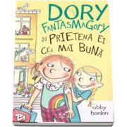 Dory Fantasmagory si prietena ei cea mai buna