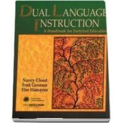 Dual Language Instruction. A Handbook for Enriched Education