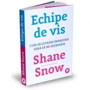 Echipe de vis de Shane Snow
