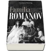 Familia Romanov. Asasinat, revolutie si prabusirea Rusiei imperiale (Fleming Candace)