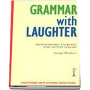 Grammar with Laughter. Photocopiable Exercises for Instant Lessons