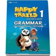 Happy Trails 1. Grammar Book International Teachers Edition