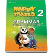 Happy Trails 2. Grammar International Edition Teachers