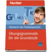 Hueber dictionaries and study aids. Ubungsgrammatik fur die Grundstufe