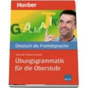 Hueber dictionaries and study aids. Ubungsgrammatik fur die Oberstufe
