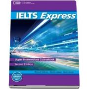 IELTS Express Upper Intermediate. The Fast Track to IELTS Success
