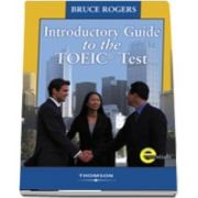 Introductory Guide to the TOEIC. Test with Answer Key and Audio CDs