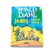 James si piersica uriasa. Editia Hardcover - Roald Dahl