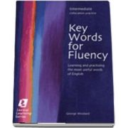 Key Words for Fluency Intermediate. Learning and practising the most useful words of English