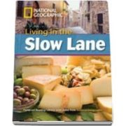 Living in the Slow Lane. Footprint Reading Library 3000. Book with Multi ROM